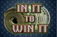 IN IT TO WIN IT?v=1.8