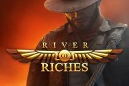 RIVER OF RICHES?v=2.8.6