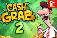 CASH GRAB II?v=1.8
